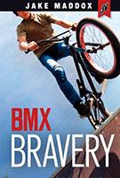 Jake Maddox JV: BMX Bravery