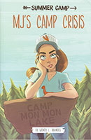 Summer Camp: MJ's Camp Crisis