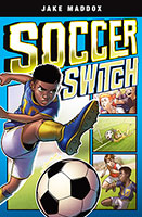 Buy Jake Maddox Graphic Novels: Soccer Switch from Book Warehouse