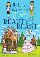 My Rotten Stepbrother Ruined: Beauty and the Beast