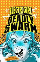 Buy Electrigirl: #2 Deadly Swarm from BooksDirect