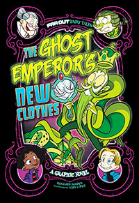 Far Out Fairy Tales: The Ghost Emperor's New Clothes