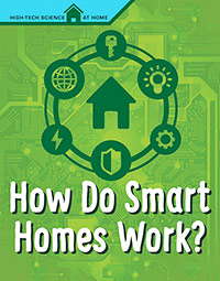 Buy High-Tech Science At Home: How Do Smart Homes Work? from Carnival Education
