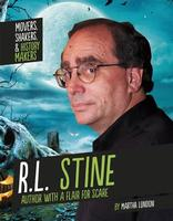 Movers, Shakers & History Makers: R L Stine