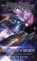 Star Trek Voyager: Architects of Infinity