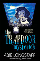 Buy The Trapdoor Mysteries: A Sticky Situation from BooksDirect