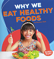 Health Matters: Why We Eat Healthy Foods