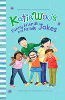 Katie Woo's Joke Books: Katie Woo's Funny Friends and Family Jokes