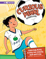 Buy Curious Pearl, Science Girl: Curious Pearl Kicks Off Forces and Motion from BooksDirect