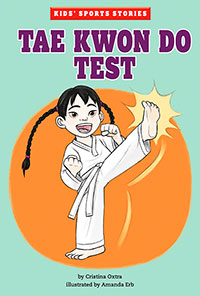 Buy Kids' Sports Stories: Tae Kwon Do Test from BooksDirect