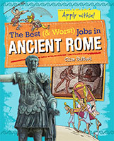 Buy The Best and Worst Jobs: Ancient Rome from BooksDirect