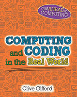 Buy Get Ahead in Computing: Computing and Coding in the Real World from BooksDirect