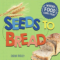 Buy Where Food Comes From: Seeds to Bread from Book Warehouse