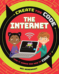 Create the Code: The Internet