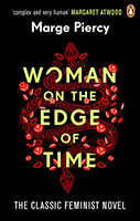 Woman on the Edge of Time: The classic feminist dystopian novel for fans of The Handmaid's Tale
