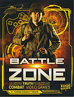 Video Games vs. Reality: Battle Zone: The Inspiring Truth Behind Popular Combat Video Games
