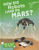 Buy How'd They Do That?: How Did Robots Land on Mars? from BooksDirect