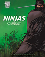 Graphic History: Warriors: Ninjas: Japan's Stealthy Secret Agents(178)