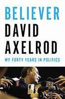 Believer: My Forty Years in Politics