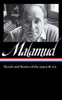 Bernard Malamud: Novels & Stories of the 1940s & 50s