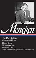 H. L. Mencken: The Days Trilogy, Expanded Edition: (Library of America #257)