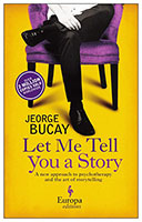 Let Me Tell You a Story: A New Approach to Healing through the Art of Storytelling: Europa Editions