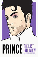 Buy Prince: The Last Interview from BooksDirect