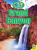 Wonders of the World: The Grand Canyon