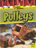 Buy Simple Machines: Pulleys from BooksDirect
