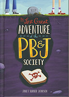 Buy Last Great Adventure of the PB&J Society from BooksDirect