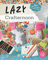 Craft It Yourself: Lazy Crafternoon