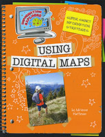 Information Explorer: Using Digital Maps