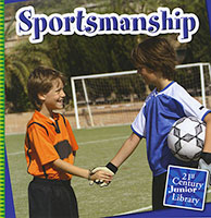 21st Century Junior Library: Sportsmanship