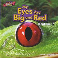 Zoo Clues: My Eyes are Big and Red