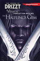 Buy Dungeons & Dragons The Legend Of Drizzt, Vol. 6 The Halfling's Gem from BooksDirect