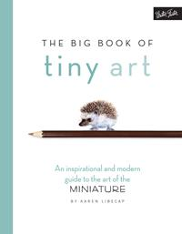 The Big Book of Tiny Art