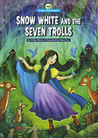 Scary Tales Retold: Snow White and the Seven Trolls