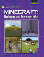 Unofficial Guides: Minecraft - Redstone and Transportation
