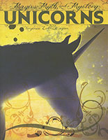 Magic, Myth, and Mystery: Unicorns