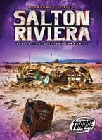 Buy Abandoned Places: Salton Riviera from BooksDirect