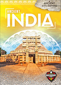 Ancient Civilizations: Ancient India