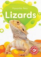 Favorite Pets: Lizards