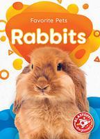 Favorite Pets: Rabbits