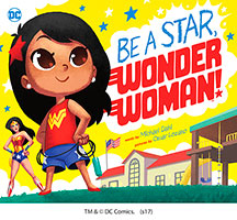 Buy DC Super Heroes: Be A Star, Wonder Woman! from BooksDirect