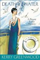 Phryne Fisher Mystery: #15 Death By Water