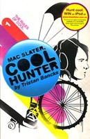 Buy Mac Slater, Cool Hunter: #1 The Rules of Cool from BooksDirect