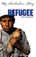 My Australian Story: Refugee