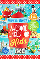 Australian Women's Weekly: Awesome Cakes for Kids