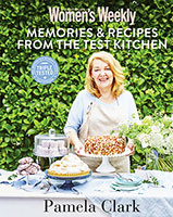 Pamela Clarke: Recipes & Stories from the Test Kitchen