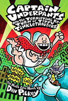 Captain Underpants: #9 Terrifying Return of Tippy Tinkletrou